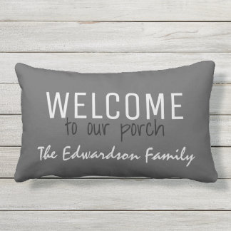 Rustic Gray Welcome to our Porch Family name Lumbar Pillow