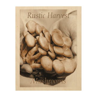 Rustic Harvest Mushrooms Photograph Wood Wall Decor