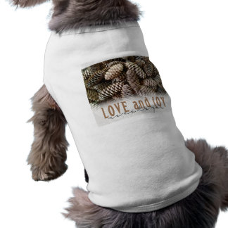 Rustic Holiday Love and Joy Pine Cone Pet Tee