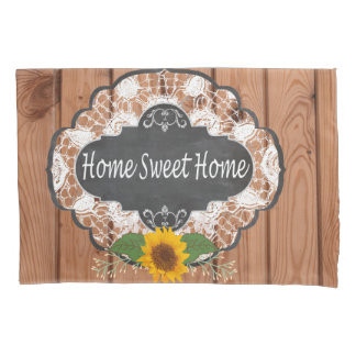 Rustic Home Sayings Design Pillowcase