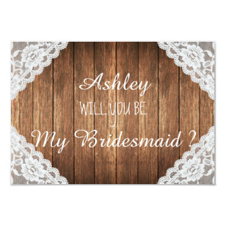 "Rustic Lace Brown Wood Will you be my bridesmaid 3.5"" X 5"" Invitation Card"