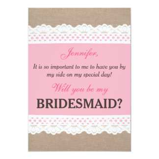 Rustic Lace Will you be my bridesmaid Invitation