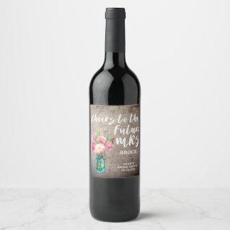 Rustic Mason Jar Future Mrs Bridal Shower Wine Label