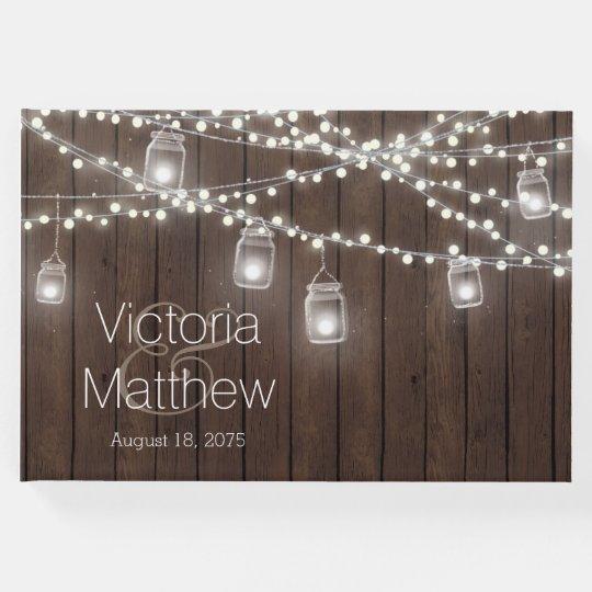 Rustic Mason Jar String Light Wedding Guest Book