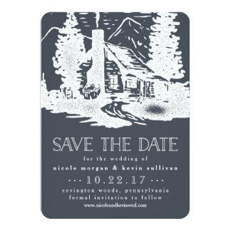 "Rustic Mountain Cabin Wedding Save the Date 4.5"" X 6.25"" Invitation Card"