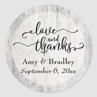 Rustic Weathered Wood Typography Love and Thanks Classic Round Sticker