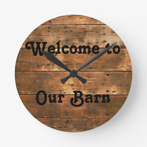 Rustic Welcome To Our Barn Clock