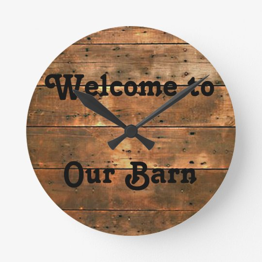 Rustic, Welcome To Our Barn, Clock