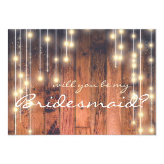 Rustic Wood | Will you be my Bridesmaid Card