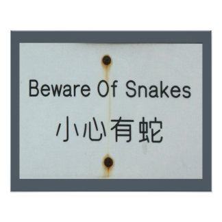 Rusty Old 'Beware Of Snakes' Vintage Sign. Poster