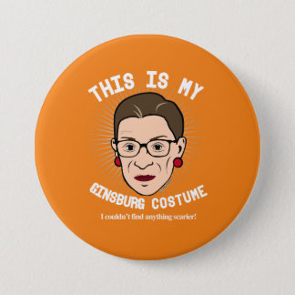 Ruth Bader Ginsburg Halloween Costume - I couldn't 3 Inch Round Button