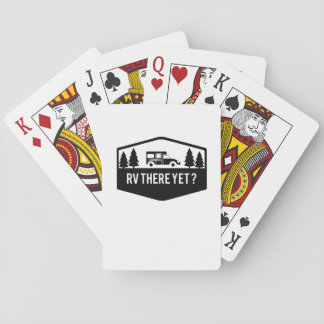 RV There Yet  for Camping Roadtrips Funny Playing Cards