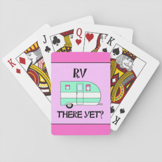 """RV There Yet?"" Poker Deck"
