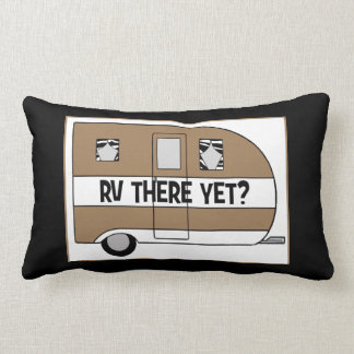 """RV There Yet?"" - ""Rollin', Rollin', Rollin..."" Lumbar Pillow"