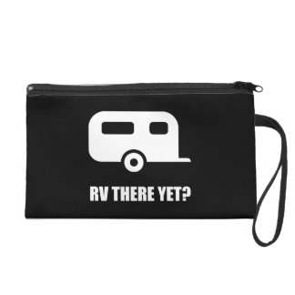 RV There Yet Wristlet