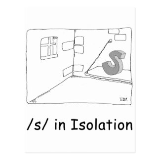 S in Isolation Postcard