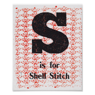 S is for Shell Stitch Poster