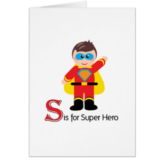 S is for Super Hero Loveable Letters Greeting Card