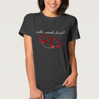 "s&m ""who needs love? heart shaped handcuffs tshirts"
