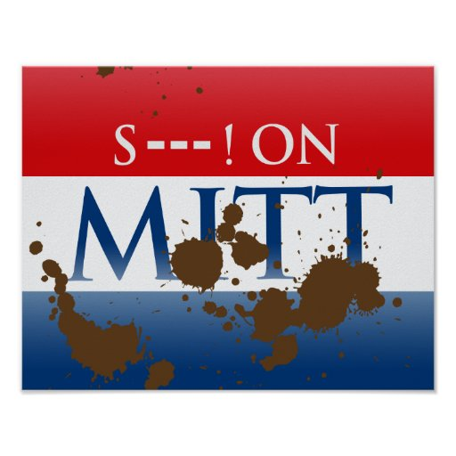 S--- ON MITT POSTERS