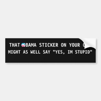 S-RoundObamaSymbol, THAT OBAMA STICKER ON YOUR ... Bumper Sticker