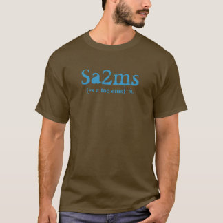 Sa2ms, (es a too ems) , n. T-Shirt