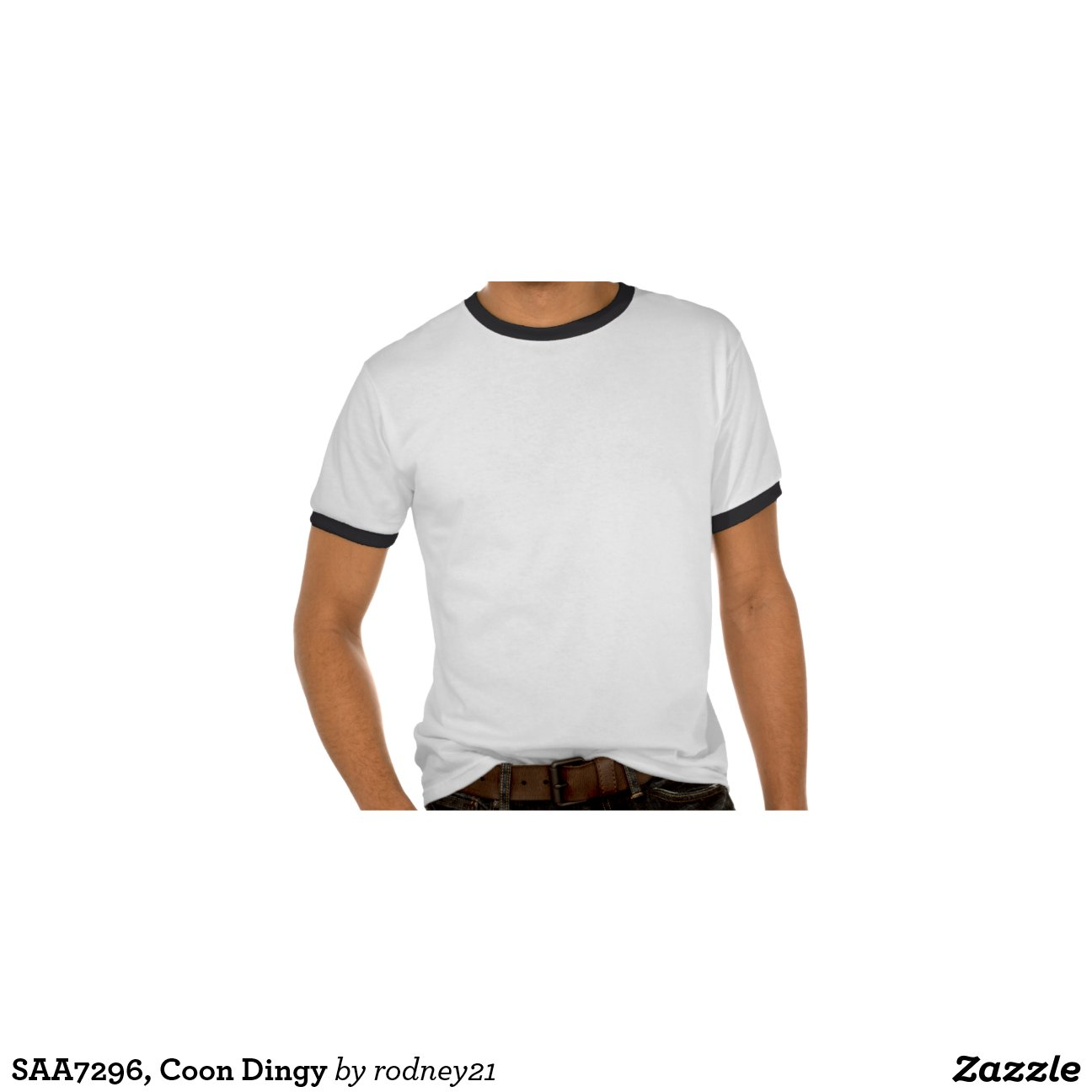 Saa7296 coon dingy shirt zazzle for Dingy white t shirts