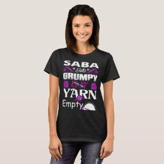 Saba Gets Grumpy When Her Yarn Is Empty Tshirt