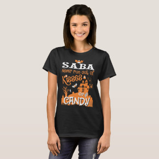 Saba Never Run Out Of Kisses Candy Halloween Shirt