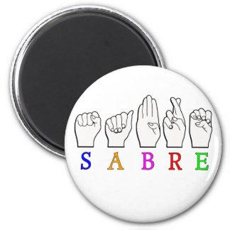 SABRE DEAF FINGERSPELLED ASL NAME SIGN MAGNET
