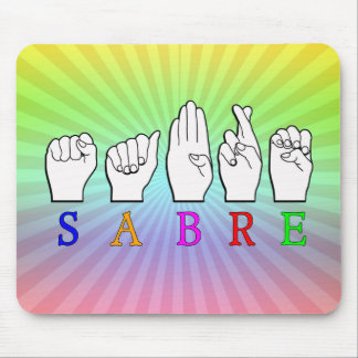 SABRE DEAF FINGERSPELLED ASL NAME SIGN MOUSE PAD