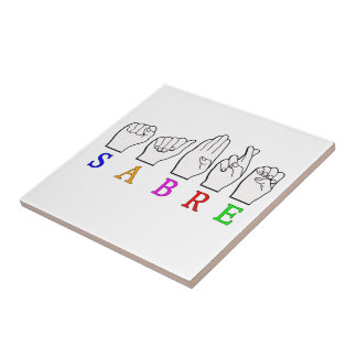 SABRE DEAF FINGERSPELLED ASL NAME SIGN TILE