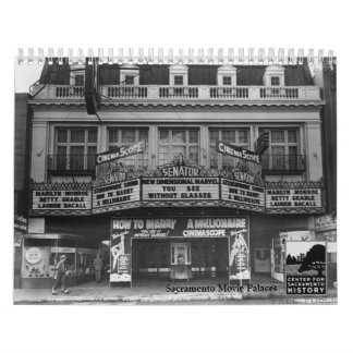 Sacramento Movie Palaces Calendars
