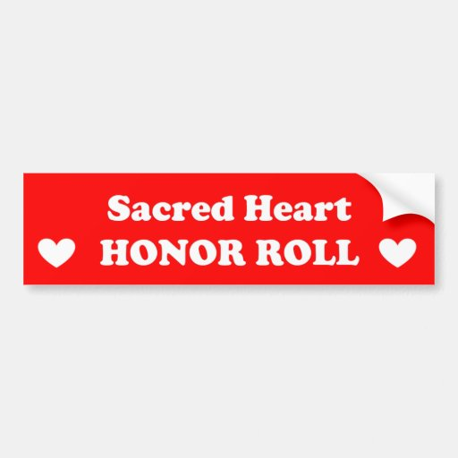 Sacred Heart Honor Roll Bumper Stickers