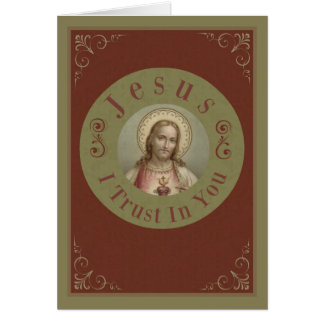 Sacred Heart of Jesus I Trust In You Card