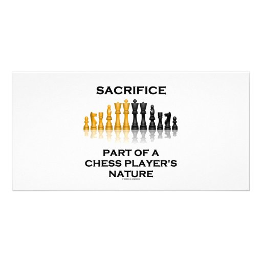 Sacrifice Part Of A Chess Player's Nature Picture Card