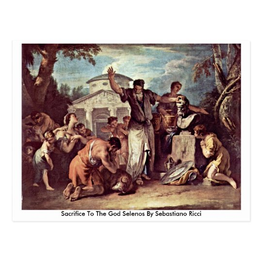 Sacrifice To The God Selenos By Sebastiano Ricci Postcard
