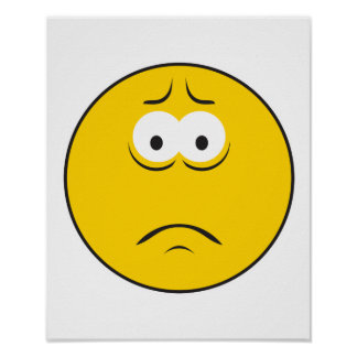 Sad Frowning Smiley Face Poster