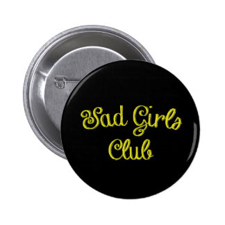 SAD GIRLS CLUB Button
