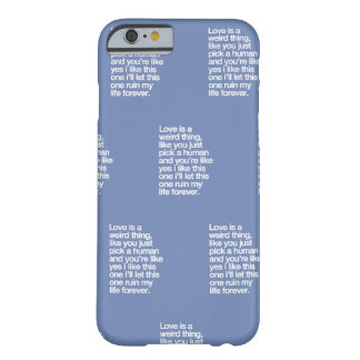 Sad love quote barely there iPhone 6 case