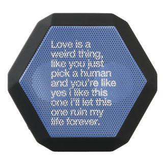 Sad love quote black bluetooth speaker