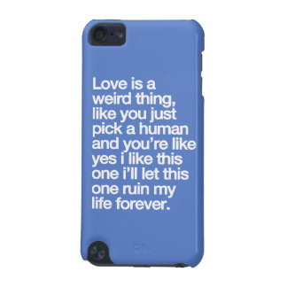 Sad love quote iPod touch (5th generation) case