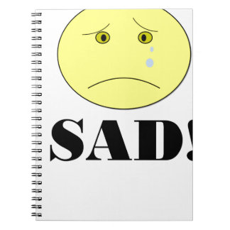 SAD! NOTEBOOKS