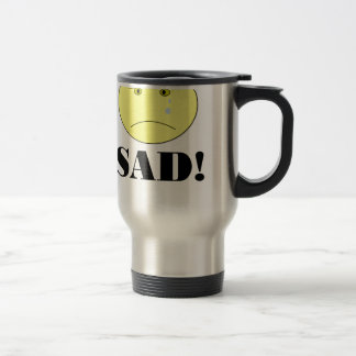 SAD! TRAVEL MUG