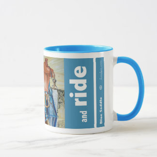 """Saddle Up and Ride"" Mug"