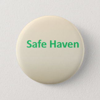 Safe Haven 2 Inch Round Button