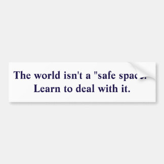 """Safe space"" Bumper Sticker"
