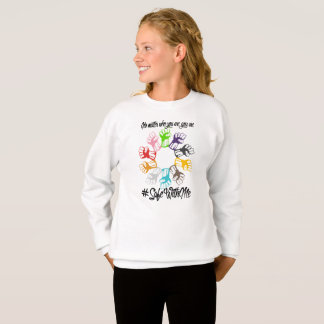 Safe With Me Fists Girl's Sweatshirt