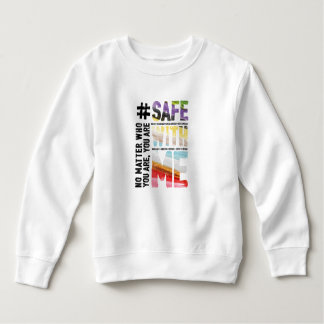 Safe With Me Watercolor Toddler Sweatshirt