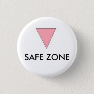 SAFE ZONE 1 INCH ROUND BUTTON